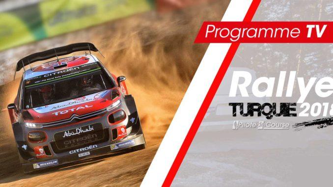 Programme TV Rallye Turquie 2018