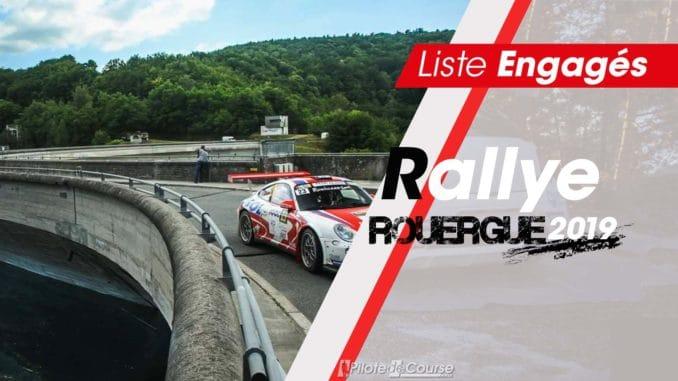 Liste des engagés Rallye Rouergue 2019