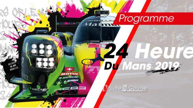 Le Programme des 24 Heures du Mans 2019