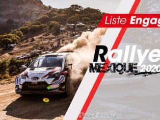 Engagés Rallye Mexique 2020