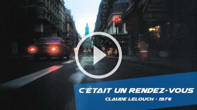 Claude Lelouch C'était un Rendez-vous