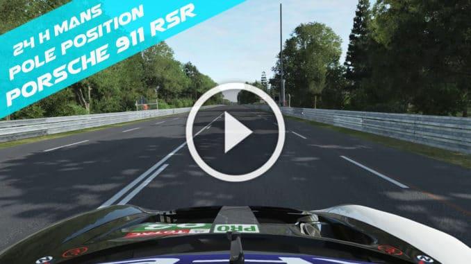 Porsche 911 RSR - Pole Position 24H du Mans 2020 play