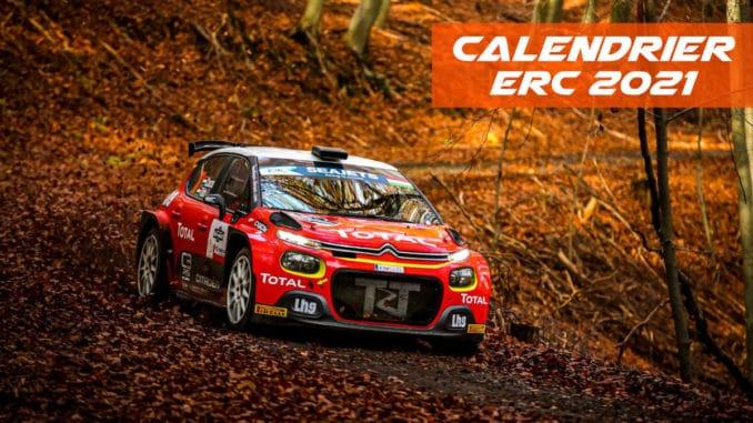 Le calendrier prévisionnel ERC 2021   Pilote de Course