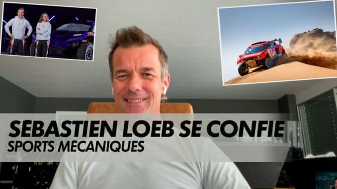 allye, Extreme E, Dakar : Sébastien Loeb se confie