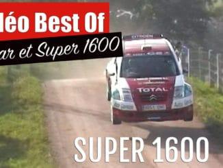 Vidéo Best Of Super 1600 et Kit Car